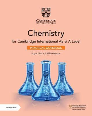 Cambridge International AS & A Level Chemistry Practical Workbook - Roger Norris - 9781108799546