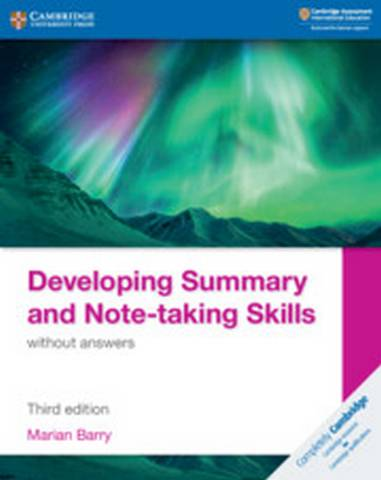 Developing Summary and Note-taking Skills without answers - Marian Barry - 9781108811323