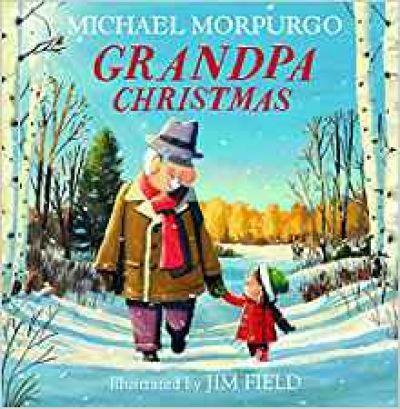 Grandpa Christmas - Michael Morpurgo - 9781405284592