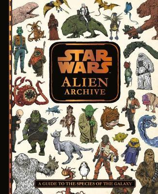Star Wars: Alien Archive: An Illustrated Guide to the Species of the Galaxy - Egmont Publishing UK - 9781405288477