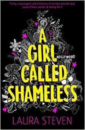 A Girl Called Shameless - Laura Steven - 9781405288620