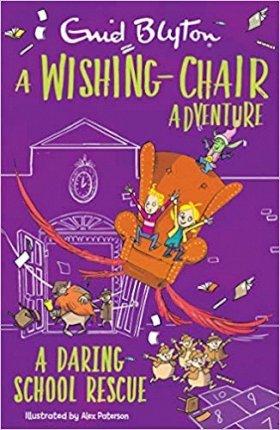 A Wishing-Chair Adventure: A Daring School Rescue - Enid Blyton - 9781405292689