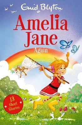 Amelia Jane Again - Enid Blyton - 9781405293242