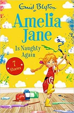 Amelia Jane is Naughty Again - Enid Blyton - 9781405293440