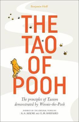 The Tao of Pooh - Benjamin Hoff - 9781405293785