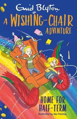 A Wishing-Chair Adventure: Home for Half-Term - Enid Blyton - 9781405296007