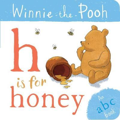Winnie-the-Pooh: H is for Honey (an ABC Book) - Egmont Publishing UK - 9781405296335