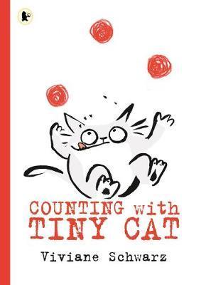 Counting with Tiny Cat - Silvia Viviane Schwarz - 9781406378290