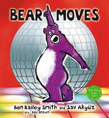 Bear Moves - Ben Bailey Smith - 9781406383119