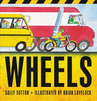 Wheels - Sally Sutton - 9781406390520