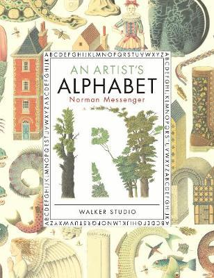 An Artist's Alphabet - Norman Messenger - 9781406392784