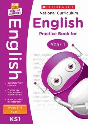 100 Practice Activities National Curriculum English Practice Book for Year 1 - Scholastic - 9781407128948