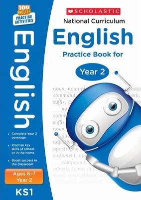100 Practice Activities National Curriculum English Practice Book for Year 2 - Scholastic - 9781407128955