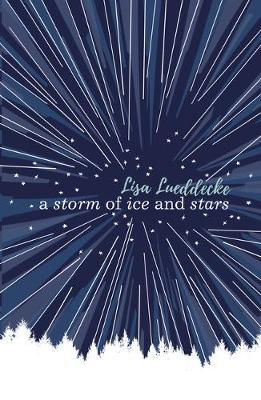 A Storm of Ice and Stars - Lisa Lueddecke - 9781407174044