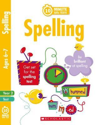 10 Minute SATs Tests Spelling - Year 2 - Shelley Welsh - 9781407183466
