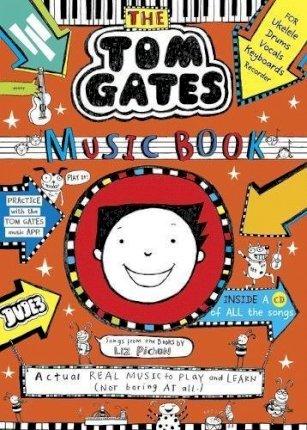 Tom Gates: The Music Book - Liz Pichon - 9781407189222