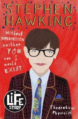 A Life Story: Stephen Hawking - Nikki Sheehan - 9781407193182