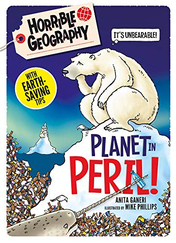 Horrible Geography Handbooks: Planet in Peril - Scholastic - 9781407195650