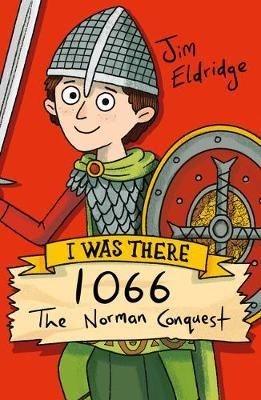 1066: The Norman Conquest - Jim Eldridge - 9781407197852