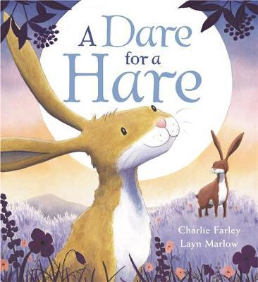 A Dare for A Hare - Charlie Farley - 9781408346532