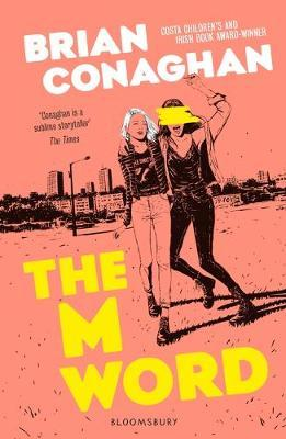 The M Word - Brian Conaghan - 9781408871577