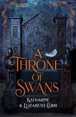 A Throne of Swans - Katharine Corr - 9781471408755