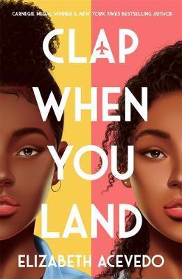 Clap When You Land - Elizabeth Acevedo - 9781471409127