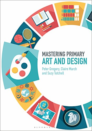 Mastering Primary Art and Design - Dr Peter Gregory - 9781474294874
