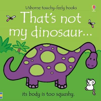That's not my dinosaur... - Fiona Watt - 9781474959056