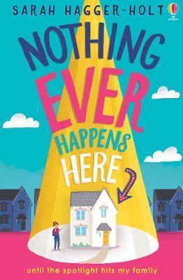 Nothing Ever Happens Here - Sarah Hagger-Holt - 9781474966238