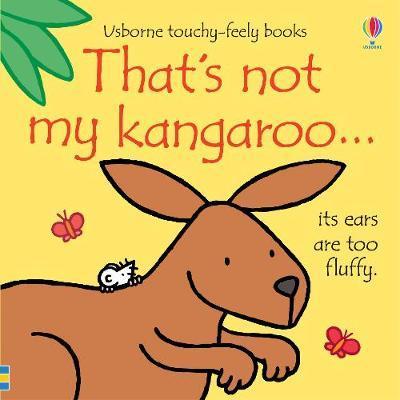 That's not my kangaroo... - Fiona Watt - 9781474967891