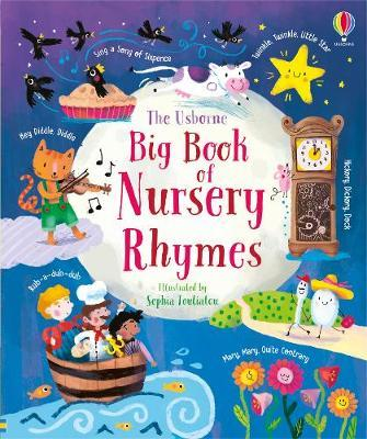 Big Book of Nursery Rhymes - Felicity Brooks - 9781474968324
