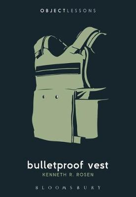 Bulletproof Vest - Kenneth R. Rosen (Journalist