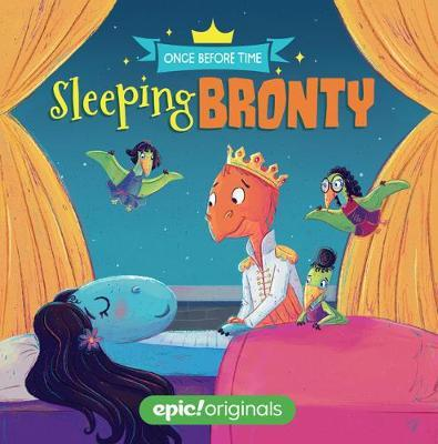 Sleeping Bronty (Once Before Time Book 2) - Christy Webster - 9781524855710