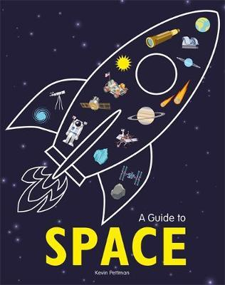 A Guide to Space - Kevin Pettman - 9781526307385