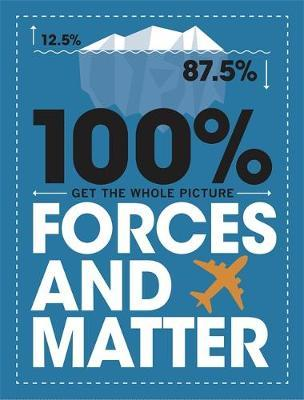 100% Get the Whole Picture: Forces and Matter - Paul Mason - 9781526308559
