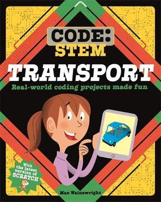 Code: STEM: Transport - Max Wainewright - 9781526308788