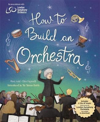 How to Build an Orchestra - Mary Auld - 9781526309839