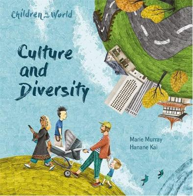 Children in Our World: Culture and Diversity - Marie Murray - 9781526310958