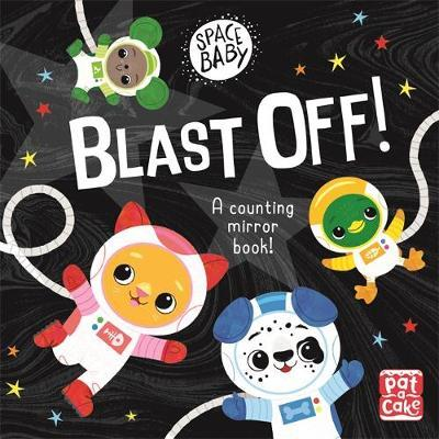 Space Baby: Blast Off! - Pat-a-Cake - 9781526382351