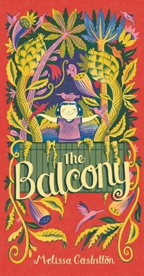 The Balcony - Melissa Castrillon - 9781534405882