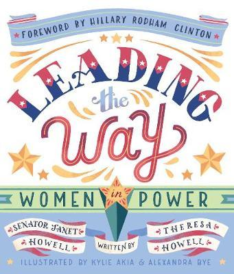 Leading the Way: Women in Power - Leading the Way Janet Howell