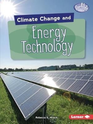 Climate Change and Energy Technology - Rebecca Hirsch - 9781541545908