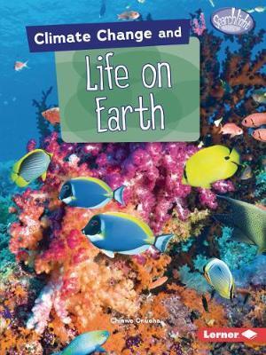 Climate Change and Life On Earth - Chinwe Onoha - 9781541545922
