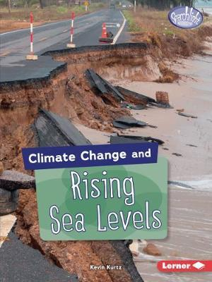 Climate Change and Rising Sea Levels - Kevin Kurtz - 9781541545939