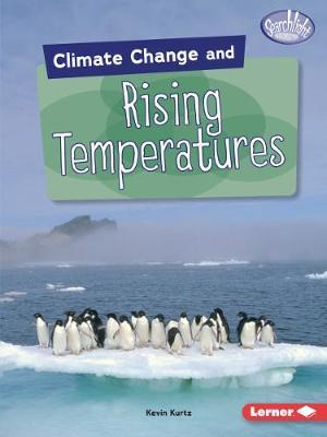 Climate Change and Rising Temperatures - Kevin Kurtz - 9781541545946