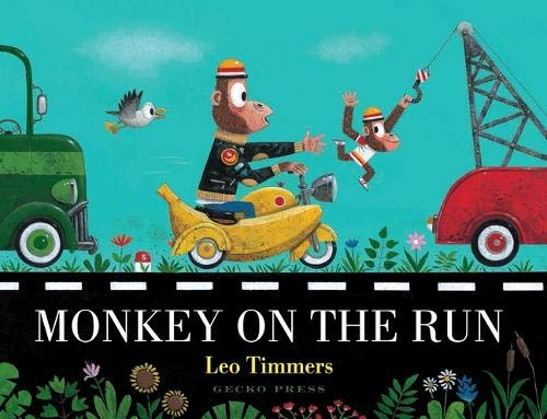 Monkey on the Run - Leo Timmers - 9781776572519