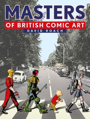 Masters of British Comic Art - David Roach - 9781781087596