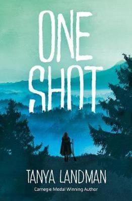 One Shot - Tanya Landman - 9781781128510