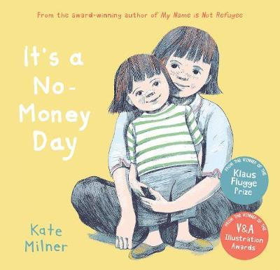 It's a No-Money Day - Kate Milner - 9781781128817